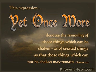 Hebrews 12:27 Yet Once More (orange)