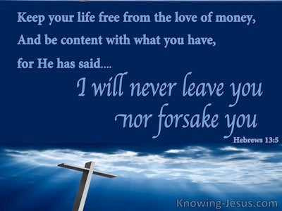 Hebrews 13:5 Be Content With What You Have (blue)