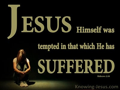 Hebrews 2:18 Jesus Was Tempted By What He Suffered (green)