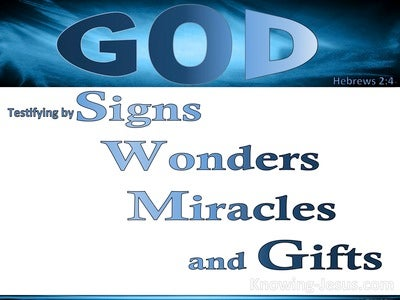 Hebrews 2:4 God Testifying By Signs, Wonders, Miracles And Gifts (white)