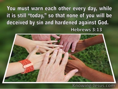 Hebrews 3:13 Warn Each Other Every Day While It Is Still Today (windows)09:16