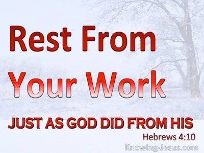 Hebrews 4:10 Rest From You Work (gray)