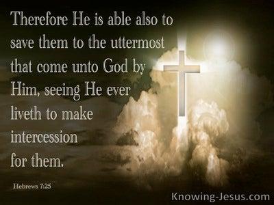 Hebrews 7:25 He Ever Lives To Intercede For Us (black)