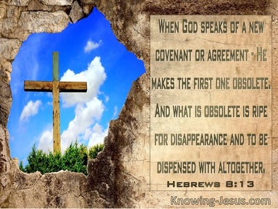 Hebrews 8:13 He Makes The First One Obsolete (windows)12:08