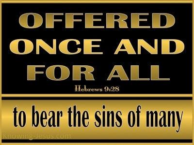 Hebrews 9:28 Christ Offered Once For All (gold)