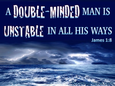 James 1:8 A Double Minded Man Is Unstable (blue)