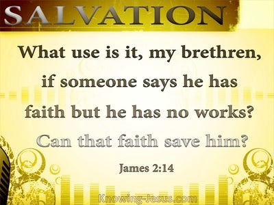 James 2:14 Someome Says He Has Faith (yellow)