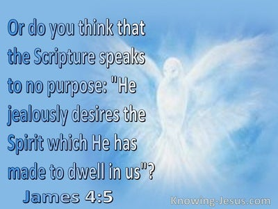 James 4:5 Do You Think The Scriptures Speak To No Purpose (blue)