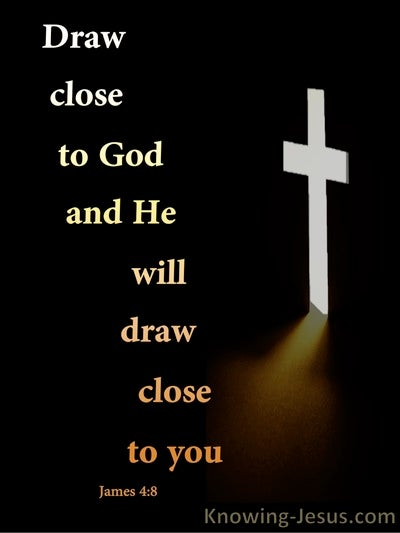 James 4:8 Draw Near To God (black)