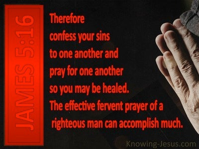 James 5:16 The Effective Prayer Of The Righteous (black)