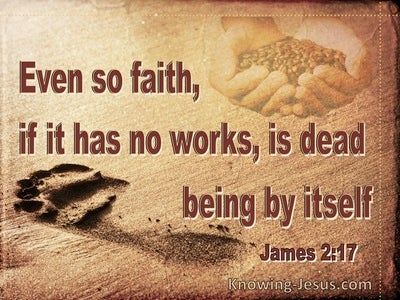 James 2:17 Faith Without Works Is Dead (brown)