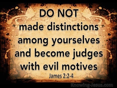James 2:2 Do Not Make Distinctions Among Yourselves (black)