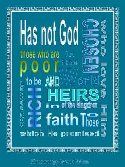 James 2:5 Rich in Faith (aqua)