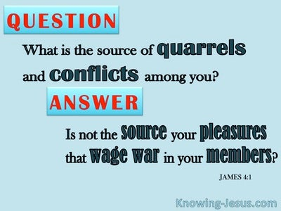 James 4:1 Source Of Quarrels and Conflicts (red)
