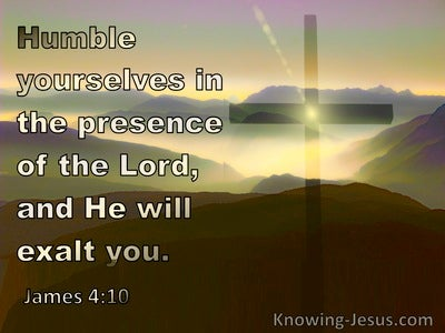 James 4:10  Humble Yourselves In The Presence  Of The Lord (yellow)