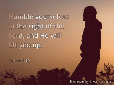 James 4:10 Humble Yourselves In The Sight Of God And He WIll Lift You Up (brown)