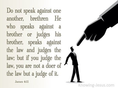 James 4:11 Do Not Speak Against One Another (brown)