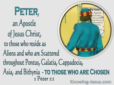 1 Peter 1:1 To Those Who Are Aliens And Chosen (aqua)