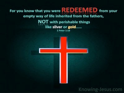1 Peter 1:18 You Were Redeemed (red)