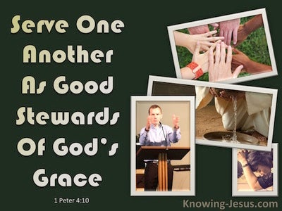 1 Peter 4:10 Serve One Another As Good Stewards (green)
