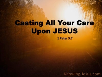 1 Peter 5:7 Cast All Your Cares On Him For He Cares For You (black)
