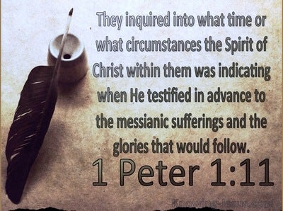 1 Peter 1:11 The Prophets Inquired Into The Messianic Sufferings (blue)