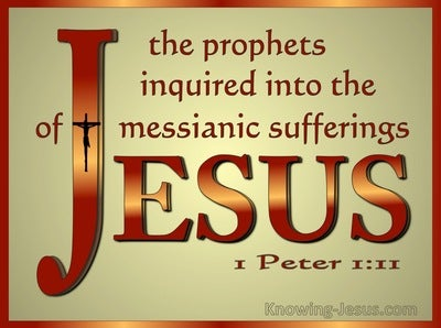 1 Peter 1:11 The Prophets Inquired Into The Messianic Sufferings (bronze)