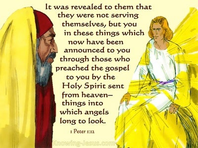 1 Peter 1:12 Things Angels Longed To Look Into (yellow)