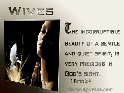 1 Peter 3:4 The Hidden Person Of The Hearts : Incorruptible Beauty Of A Gentle Spirit  Is Precious To God (beige)