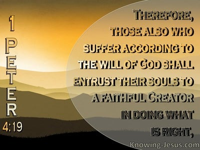 1 Peter 4:19 You Who Suffer Entrust Your Soul To God (yellow)
