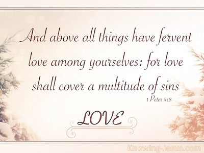 1 Peter 4:8 Have Fervent Love Among Yourselves (beige)