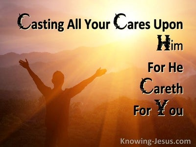 1 Peter 5:7 Casting All Your Cared Upon Him For He Careth For You (orange)