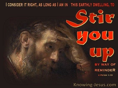 2 Peter 1:13 Stir Up By Way Of Reminder (red)