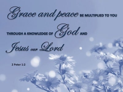 2 Peter 1:2 Grace And Peace Be Multiplied To You (blue)