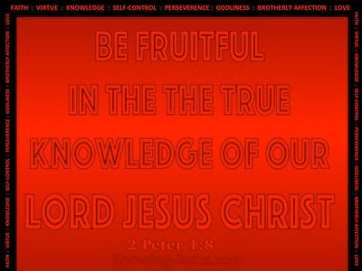 2 Peter 1:8 Qualities Of The Spiritual Christian (red)