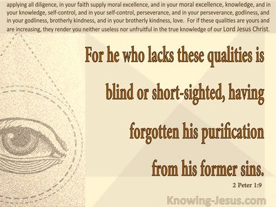2 Peter 1:9 Lacking These Qualities Is Short:Sighted (beige)