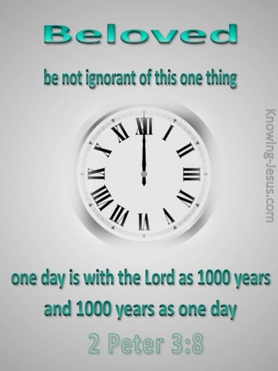 2 Peter 3:8 One Day is as1000 Years (green)