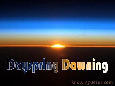 Luke 1:78 The Dayspring Dawning (devotional)06:16 (blue)