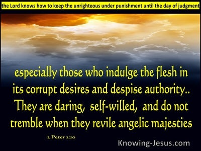 2 Peter 2:10 Especially Those Who Indulge The Flesh (yellow)