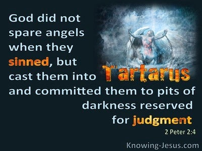 2 Peter 2:4 God Cast The Angels Into Tartarus When They Sinned (black)