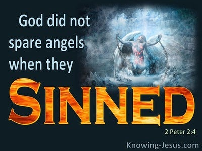 2 Peter 2:4 God Cast The Angels Into Tartarus When They Sinned (orange)
