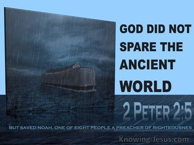 2 Peter 2:5 God Did Not Spare The Ancient World (blue)