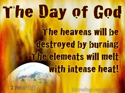 2 Peter 3:12 Looking For And Hastening The Coming Of The Day Of God (yellow)