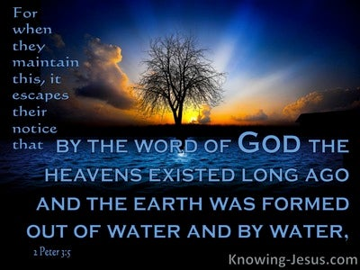 2 Peter 3:5 By The Word OF God The Earth Was Formed (blue)