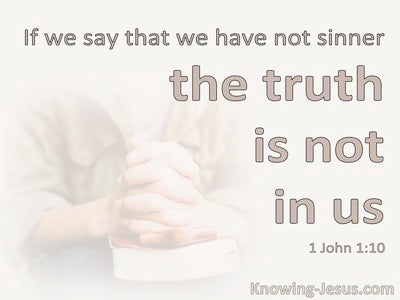 1 John 1:10 If We Say We Have Not Sinned (pink)