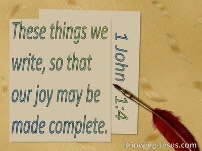 1 John 1:4 These Things We Weite So Our Joy May Be Complete (yellow)
