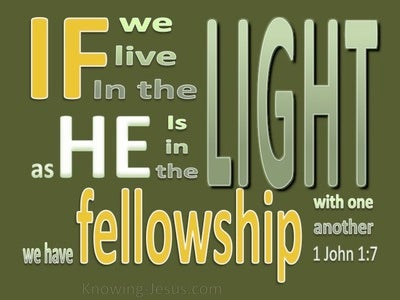 1 John 1:7 Fellowship With One Another (green)