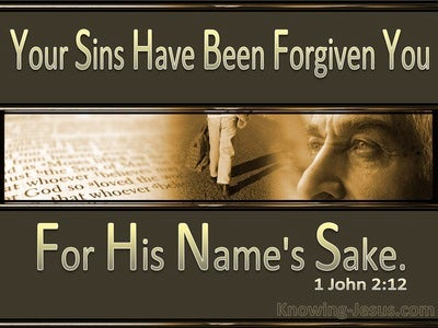 1 John 2:12 Your Sins Have Been Forgiven You (brown)