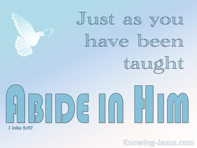 1 John 2:27 As You Were Taught Abide In Him (blue)