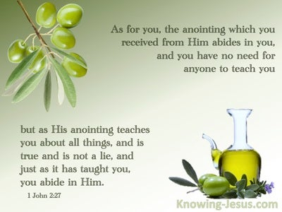 1 John 2:27 His Anointing Abides In You (sage)
